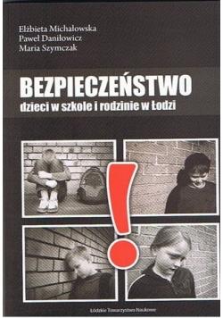 Bezpieczeństwo dzieci w szkole i rodzinie w Łodzi