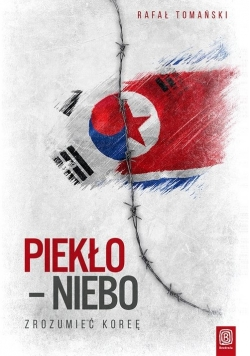 Piekło niebo Zrozumieć Koreę, Nowa