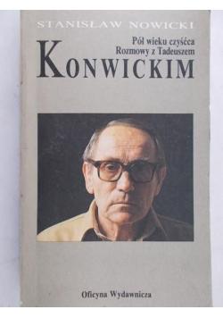Pół wieku czyśćca: Rozmowy z Tadeuszem Konwickim
