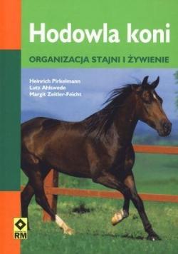 Hodowla koni. Organizacja stajni i żywienie RM