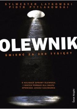 Olewnik - śmierć za 300 tysięcy