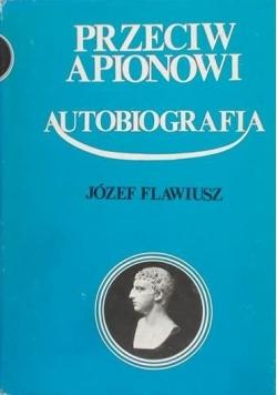 Przeciw Apionowi. Autobiografia