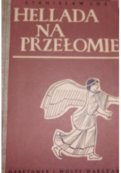 Hellada na przełomie, 1939 r.