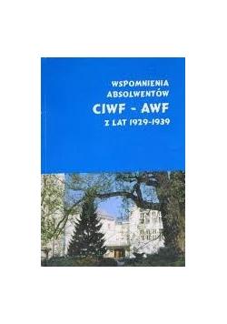Wspomnienia absolwentów CIWF-AWF z lat 1929-1939