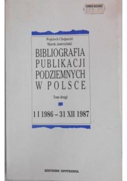 Bibliografia publikacji podziemnych w Polsce, tom II.