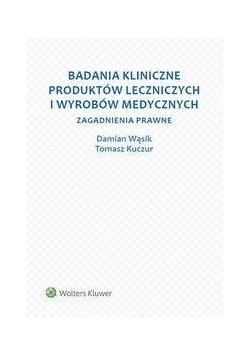 Badania kliniczne produktów leczniczych...