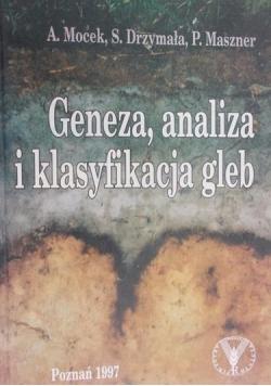 Geneza,analiza i klasyfikacja gleb