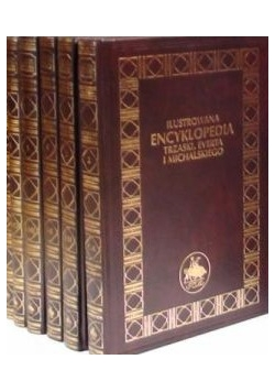 Ilustrowana Encyklopedia Trzaski, Everta i Michalskiego, Tom I-III i IV-VI