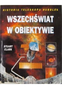 Wszechświat w obiektywie. Historia Teleskopu Hubble'a