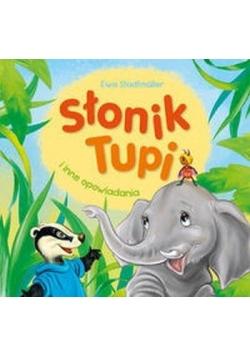 Słonik Tupi i inne opowiadania