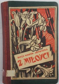 Z miłości, 1926 r.