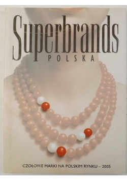 Superbrands Polska. Tom I