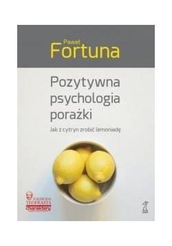 Pozytywna psychologia porażki