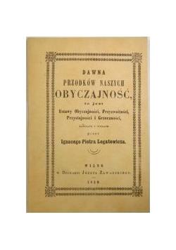 Dawna przodków naszych obyczajność , 1859 r., reprint