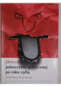 Słownik polszczyzny politycznej po roku 1989