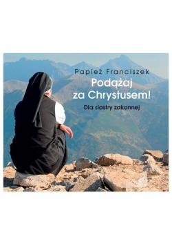 Perełka 252 - Podążaj za Chrystusem. Dla siostry