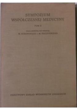 Sympozjum współczesnej medycyny ,Tom II