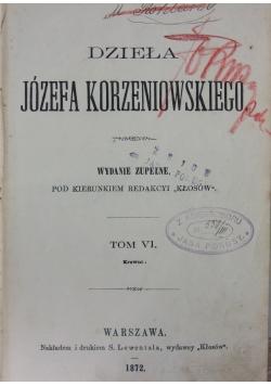 Działa Józefa Korzeniowskiego Tom VI, 1872 r.