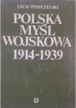 Polska myśl wojskowa 1914-1939
