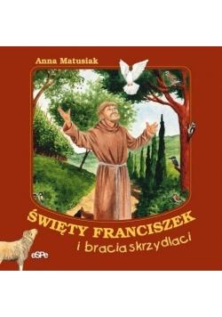 Święty Franciszek i bracia skrzydlaci