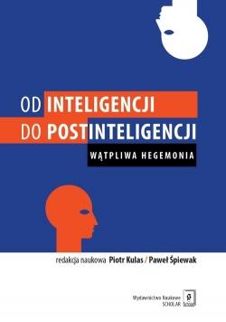 Od inteligencji do postinteligencji