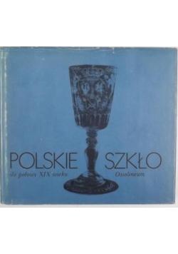 Polskie szkło do połowy XIX wieku