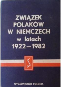 Związek Polaków w Niemczech w latach 1922-1982