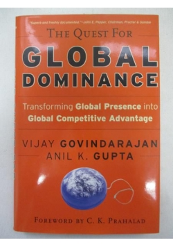 .  - The quest for global dominance