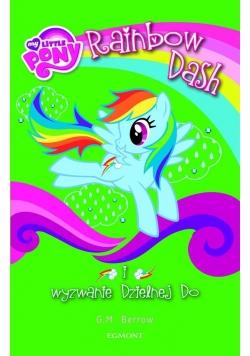 My Little Pony. Rainbow Dash i wyzwanie Dzielnej