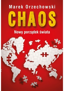 Chaos. Nowy porządek świata