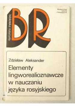 Elementy lingworealioznawcze w nauczaniu języka rosyjskiego