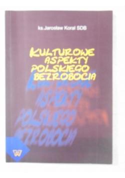 Kulturowe aspekty polskiego bezrobocia