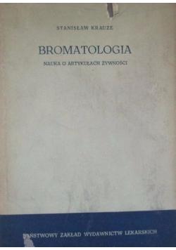 Bromatologia. Nauka o artykułach żywności