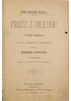 Precz z orężem!, 1898 r.
