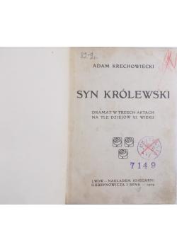 Syn Królewski, 1909r.