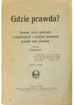 Gdzie prawda?, 1914 r.