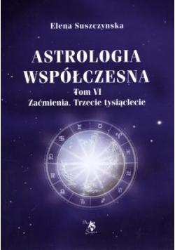 Astrologia współczesna. Tom VI Zaćmienia