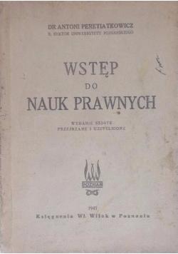 Wstęp do nauk prawnych, 1947 r.