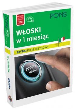 Włoski w 1 miesiąc Szybki kurs językowy + CD