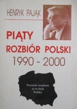 Piąty rozbiór Polski 1990-2000