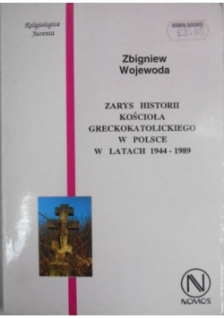 Zarys historii kościoła greckokatolickiego w Polsce w latach 1944-1989