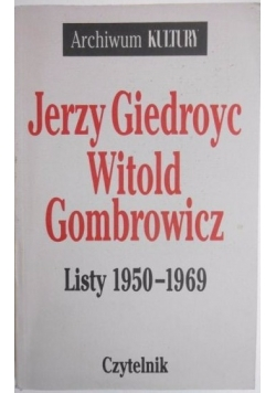 Witold Gombrowicz  Listy 1950-1969