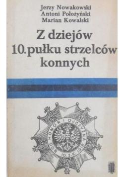 Z dziejów 10 pułku strzelców konnych