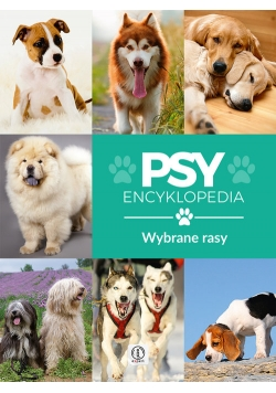 Psy wybrane rasy Encyklopedia