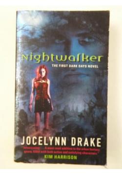 Nightwalker. The First Dark Days Novel