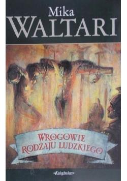 Waltari Mika  -  Wrogowie rodzaju ludzkiego