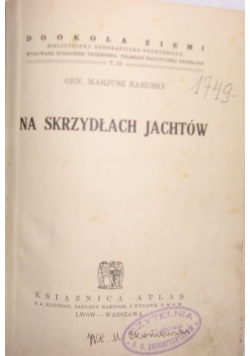 Na skrzydłach Jachtów, 1938r.