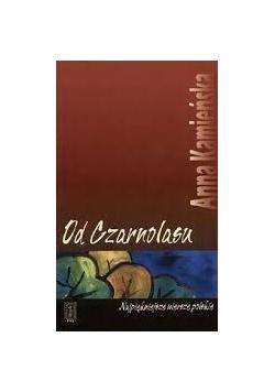Od Czarnolasu. Najpiękniejsze wiersze polskie.