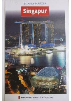 Miasta marzeń. Singapur