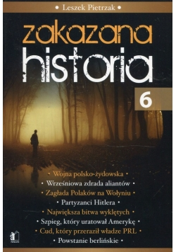 Zakazana Historia 6